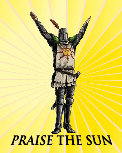 PRAISE THE SUN POSTER: Dark Souls Solaire of Astora Art Print - The Print Arcade