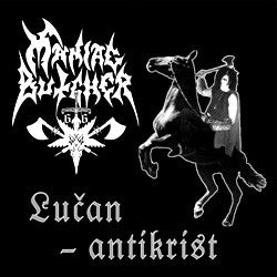 Maniac Butcher - Lucan-Antikrist CD