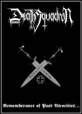 Death Squadron - Rememberance of Past Atrocities... Cassette