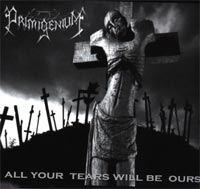 Primigenium - All Your Tears Will Be Ours EP CD