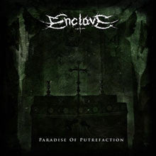 Enclave - Paradise of Putrefaction CD