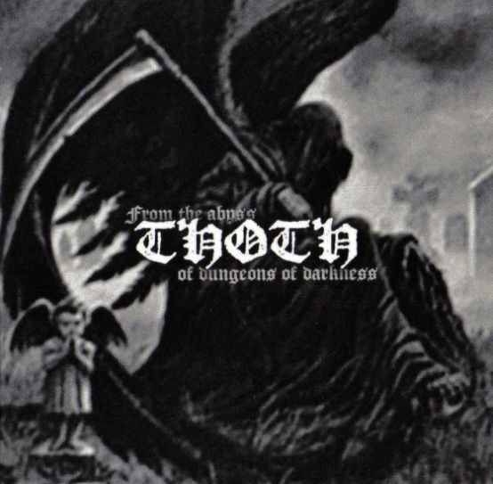 Thoth - From The Abyss Of Dungeons Of Darkness CD