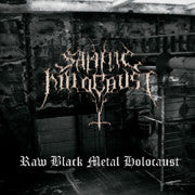 Satanic Holocaust - Raw Black Metal Holocaust CD