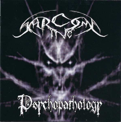 Sarcoma Inc. - Psychopathology CD