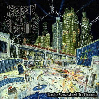 Keeper of Dreams - Taste Smashed to Pieces CD