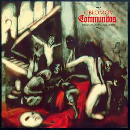 Oblomov - Communitas [Deconstructing The Order] CD
