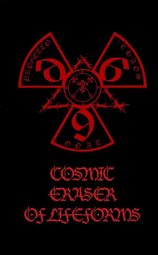 Progetto:ChaosGoat.666 - Cosmic Eraser of Lifeforms Cassette