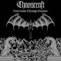 Chaoscraft - Procreation Through Disaster CD