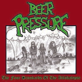 Beer Pressure - The Four Drunkards of the Alkökalypse EP CD