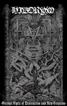 Hiborym - Eternal Cycle of Destruction and New Creation Cassette