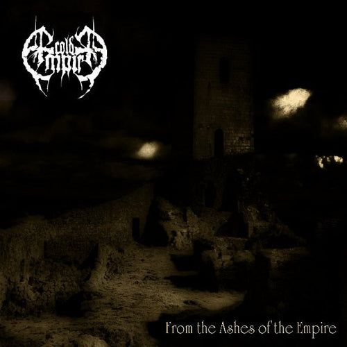 Cold Empire - From the Ashes of the Empire Cassette