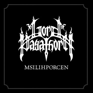 Lord of Pagathorn - Msilihporcen CD