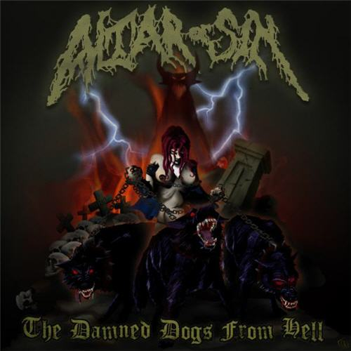 Altar of Sin - The Damned Dogs from Hell CD