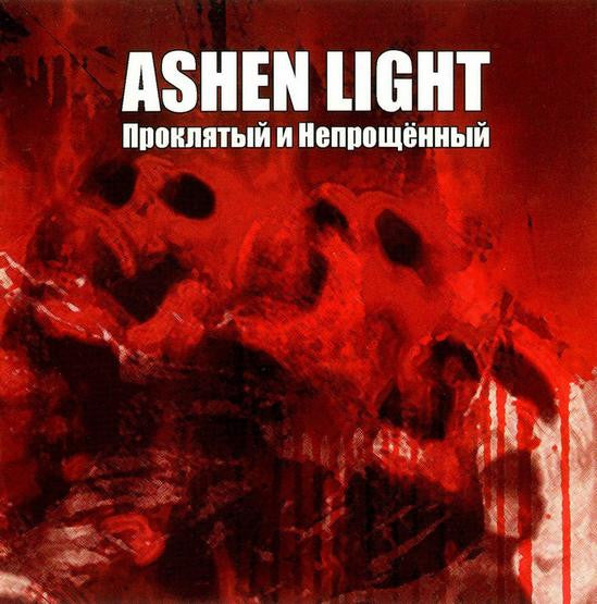 Ashen Light - Cursed And Unforgiven CD