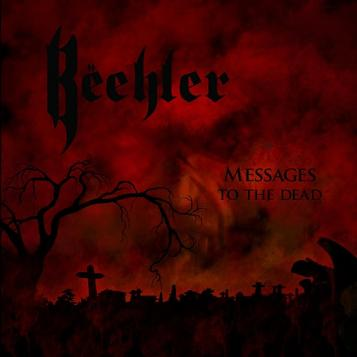 Bëehler - Messages to the Dead CD