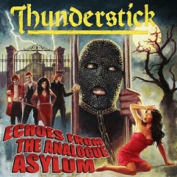 Thunderstick - Echoes from the Analogue Asylum CD
