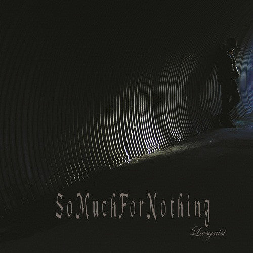 So Much for Nothing - Livsgnist CD