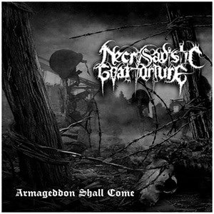Necrosadistic Goat Torture - Armageddon Shall Come CD