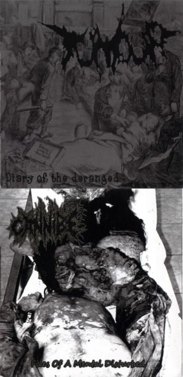 Tumour/Cannibe - Diary of the Deranged/Files of a Mental split CD