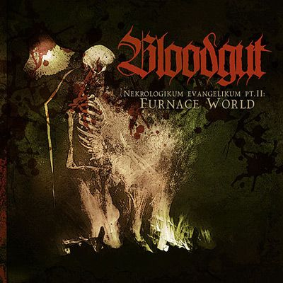 Bloodgut - Nekrologikum Evangelikum Pt.II: Furnace World CD