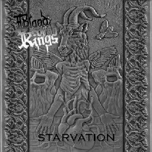 Blood of Kings - Starvation CD
