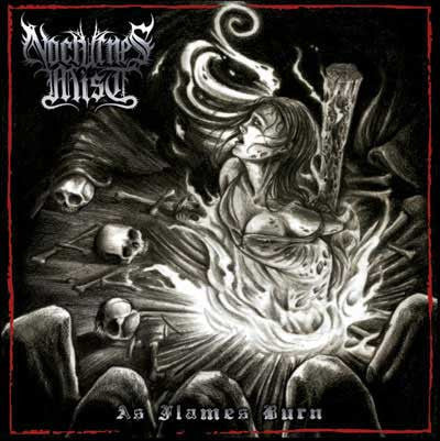 Nocturnes Mist - As Flames Burn CD