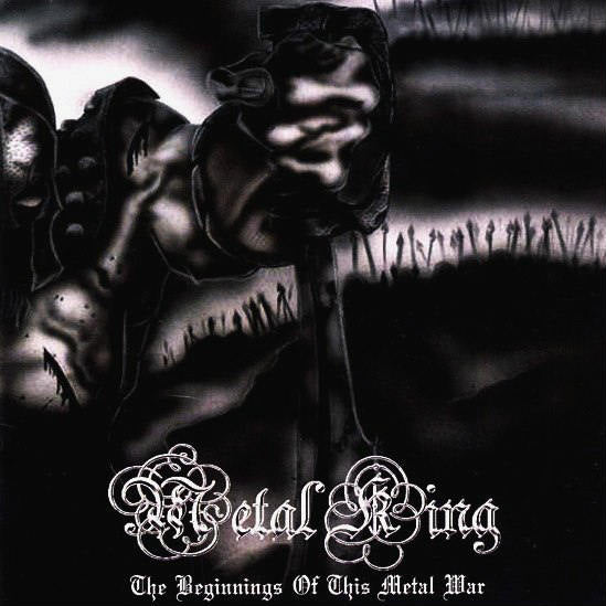Metal King - The Beginnings of This Metal War CD