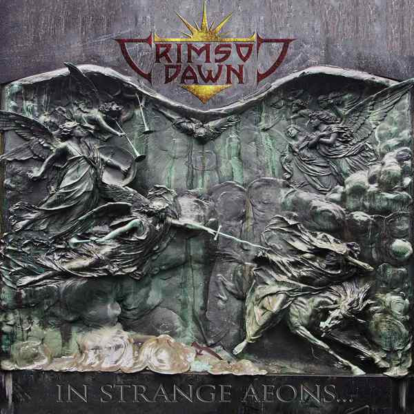 Crimson Dawn - In Strange Aeons... CD