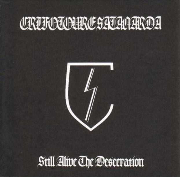 Crifotoure Satanarda - Still Alive the Desecration EP CD