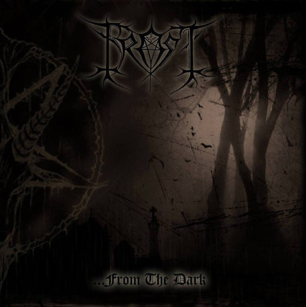 Frost[HUNGARY] - ...From the Dark CD
