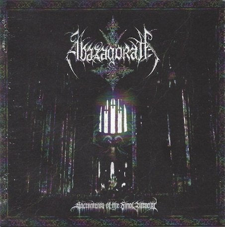 Abazagorath - Sacraments of the Final Atrocity CD