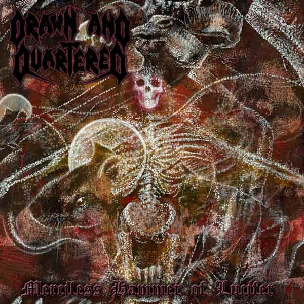 Drawn and Quartered - Merciless Hammer of Lucifer DCD