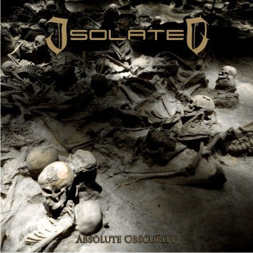 Isolated - Absolute Obscurity CD