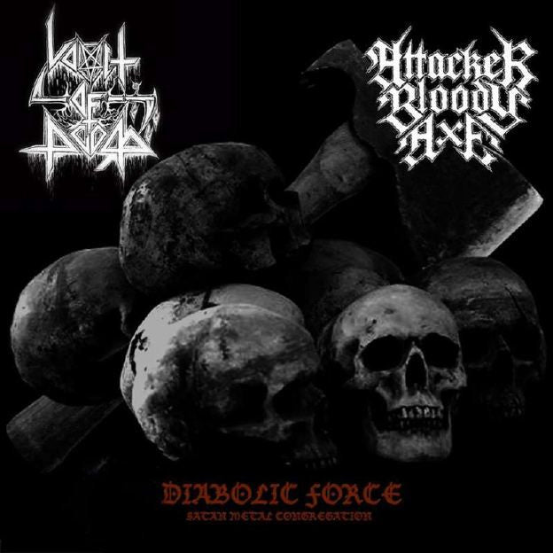 Vomit of Doom/Attacker Bloody Axe - Diabolic Force... split CD