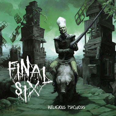 Final Six - Religious Psychosis CD