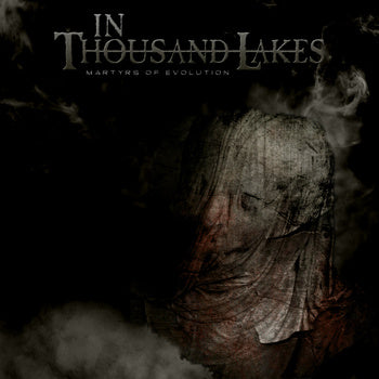 In Thousand Lakes - Martyrs of Evolution EP CD
