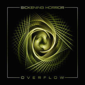 Sickening Horror - Overflow CD