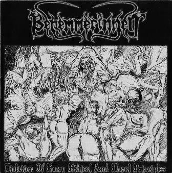 Benemmerinnen -Violation of Every Ethical and Moral PrinciplesCD