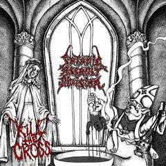 Satanic Assault Division - Kill the Cross CD