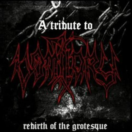 A Tribute To Vomitory - Rebirth Of The Grotesque CD