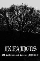 Infamous - Of Solitude and Silence MMXIV Cassette