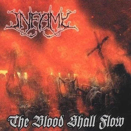 Infamy - The Blood Shall Flow GATEFOLD LP