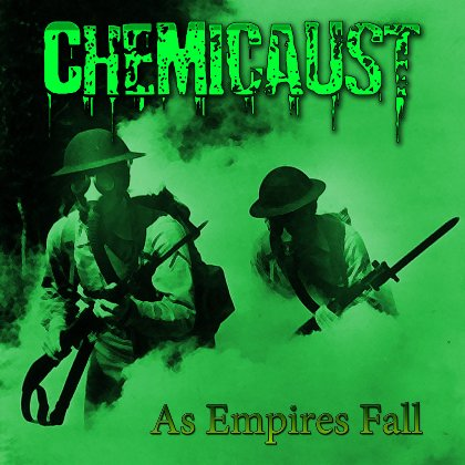 Chemicaust - As Empires Fall EP CD