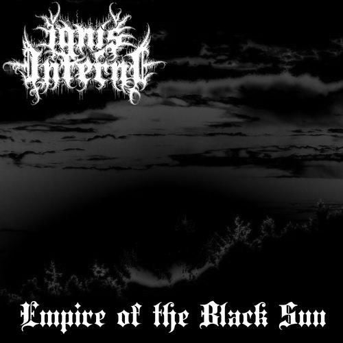 Ignis Inferni - Empire of the Black Sun CD