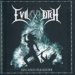 Evil Bitch - Sin and Pleasure EP CD