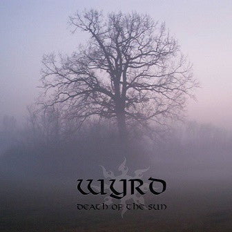 Wyrd - Death of the Sun CD