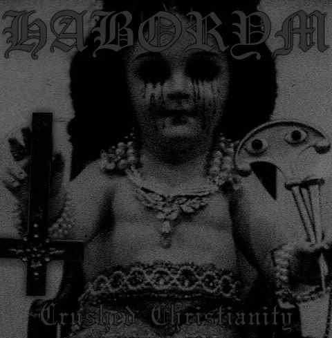 Haborym - Crushed Christianity CD