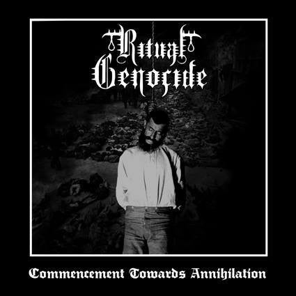 Ritual Genocide - Commencment Towards Annihilation EP CD