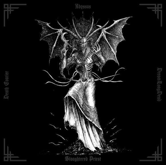Abyssus/Slaughtered Priest/Death Courier/DreamLongDead - split 7