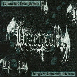 Hereticum - Catacumbas Hecce Hommo - Kings of Imperium Mortum CD
